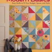Modern Basics: Easy Quilts to Fit Your Budget, Space and Style