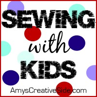 Amy's Creative Side - Sewing with Kids