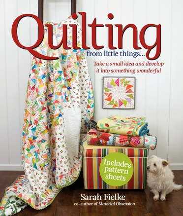 Quilting: From Little Things – Blog Tour