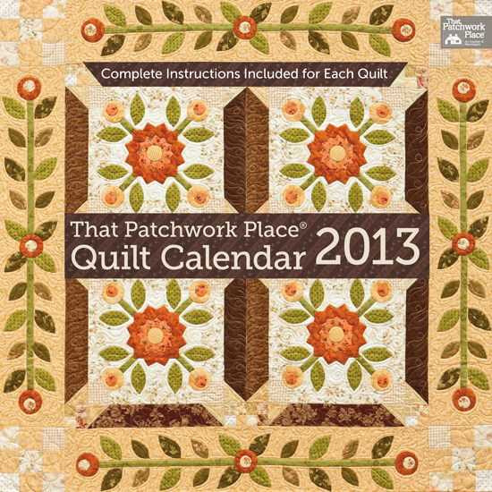 Featured :: Generation Q Magazine & That Patchwork Place 2013 Quilt Calendar