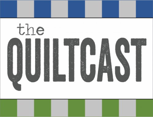 Quiltcast #42 — Quilters favorite candy = Fabric!