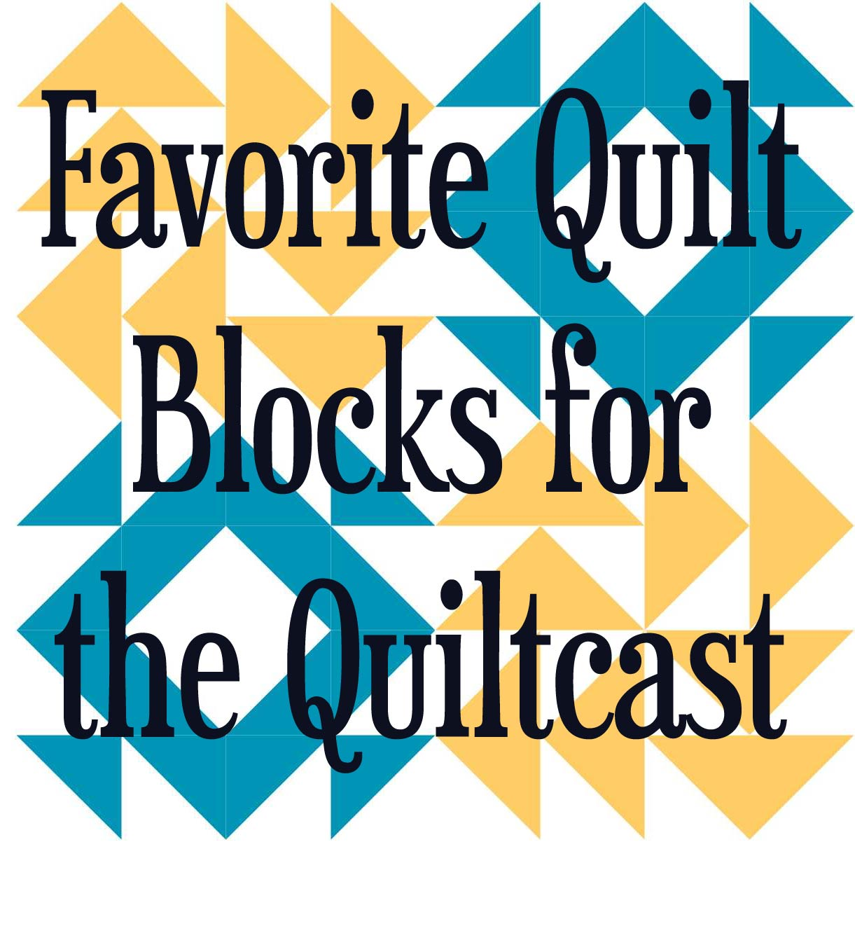 top5blocks - Quiltcast - AmysCreativeSide.com