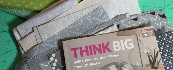 Think Big Quilt Along with Amy Ellis - AmysCreativeSide.com