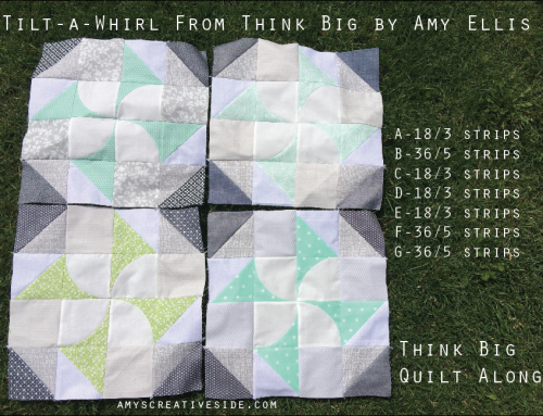 Think Big Quilt Along : Tilt-a-Whirl Blocks