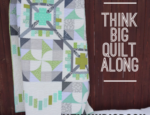 Think Big Quilt Along :: Finished Quilt!