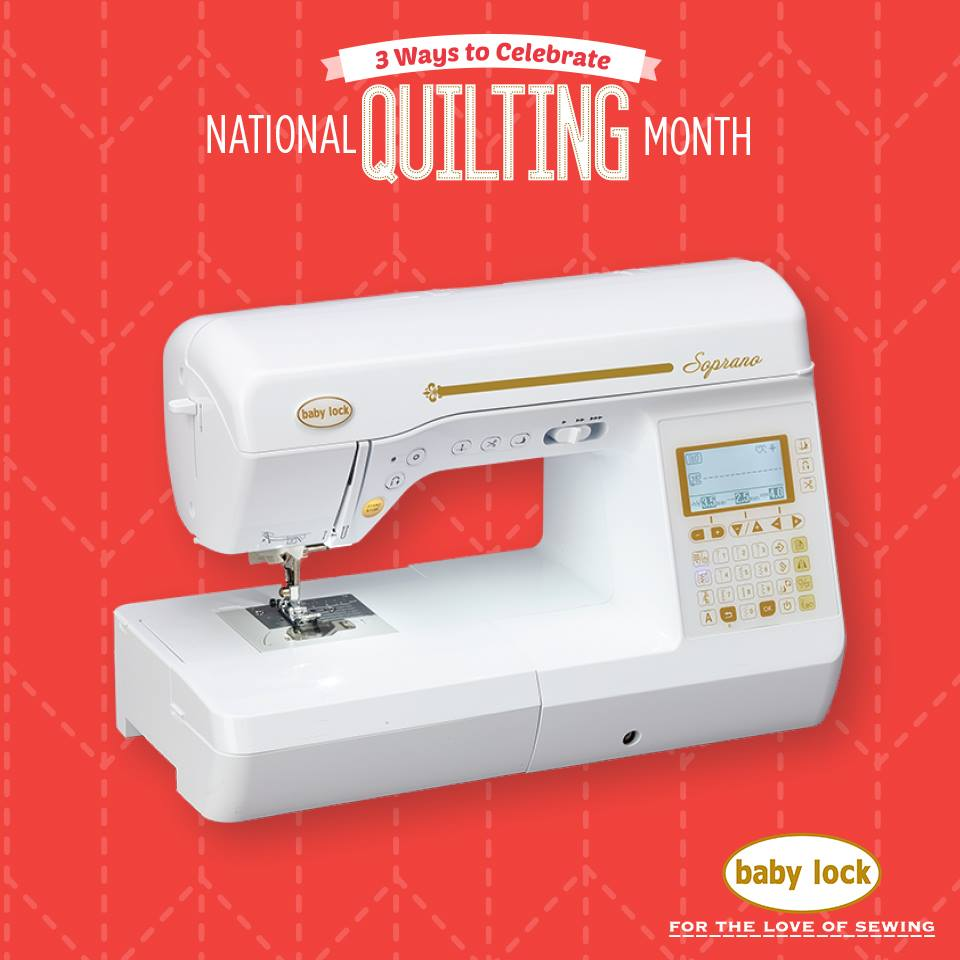 National Quilting Month with Baby Lock - AmysCreativeSide.com