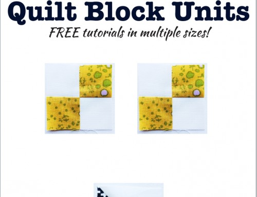 Three Basic Quilt Block Units!