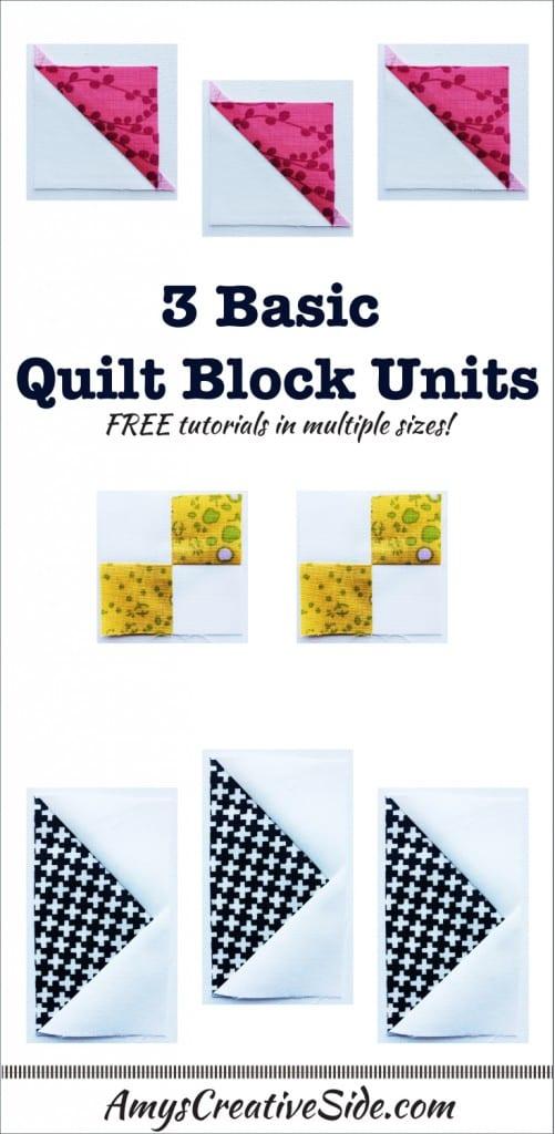 Three Basic Quilt Block Units - AmysCreativeSide.com