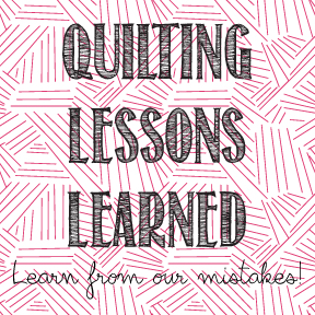 Quilting Lessons Learned from the readers at AmysCreativeSide.com