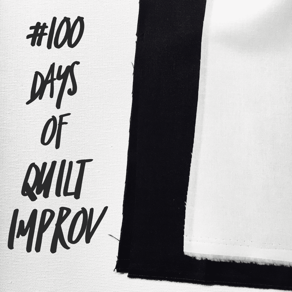 #100DaysOfQuiltImprov - Amy Ellis - AmysCreativeSide.com