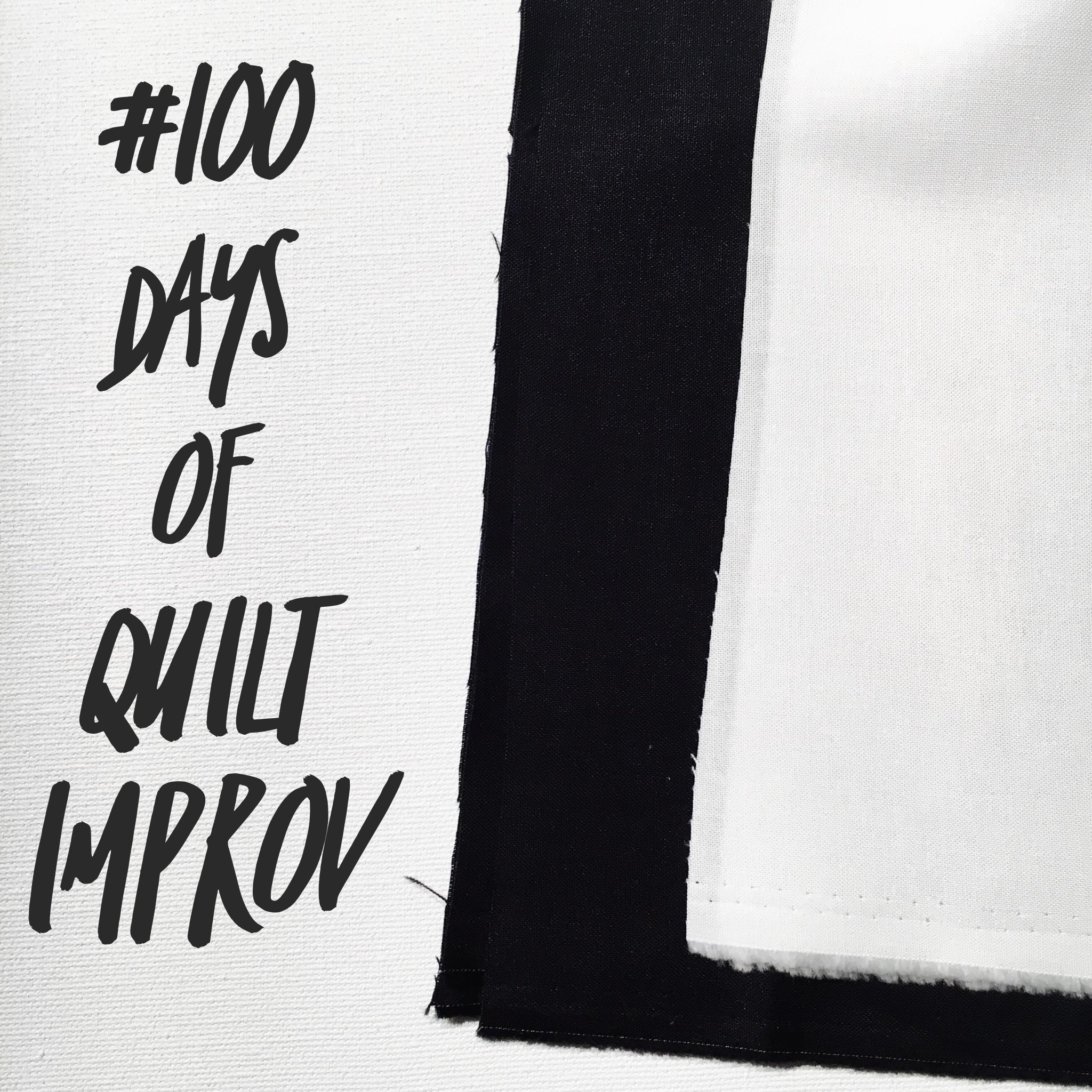 #100DaysOfQuiltImprov