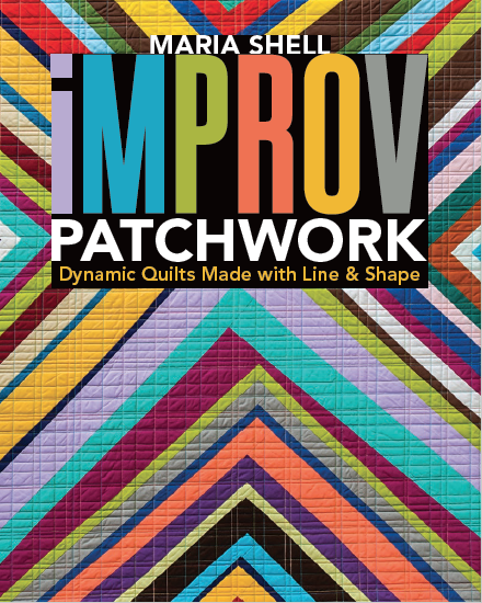 Improv Patchwork by Maria Shell