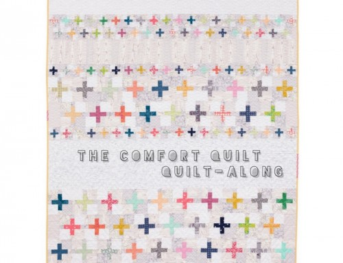 The  Comfort Quilt – Quilt Along with me!
