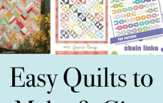 Easy Quilts to Make & Give