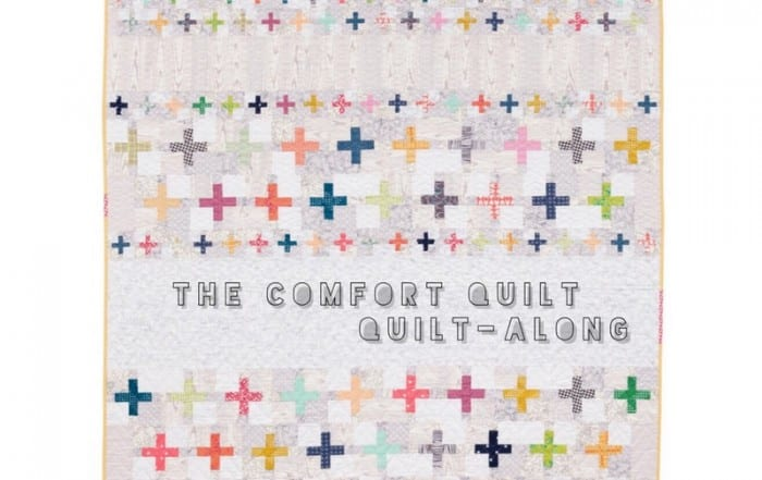 Then Comfort Quilt - Quilt-Along with Amy Ellis