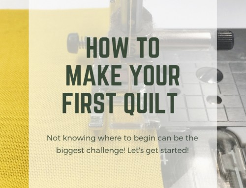 How to Make Your First Quilt