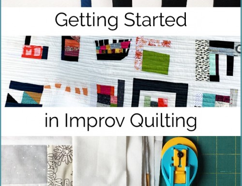 Getting Started in Improv Quilting…even if you don't know where to begin