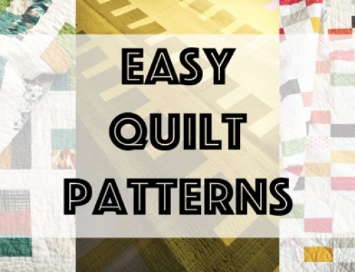 7 Easy Quilt Patterns to Sew this Summer!