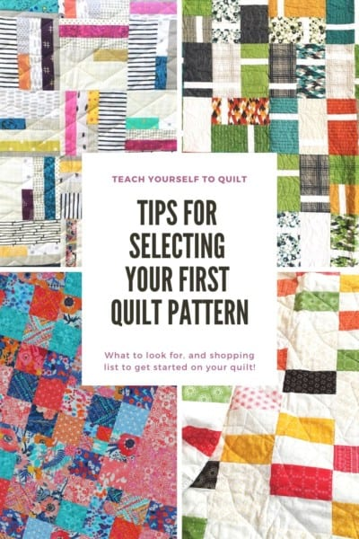 Tips for Selecting Your First Quilt Pattern with a seasoned quilter!